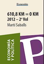 610,8 Km = 0 Km Volumen 2 af Martí Saballs