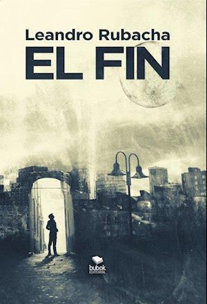 EL FIN af Leandro Rubacha