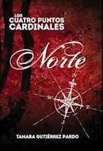 Los Cuatro Puntos Cardinales. Norte (1ª novela de la saga) af Tamara Pardo Gutiérrez