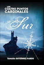 Los Cuatro Puntos Cardinales. Sur (2ª novela de la saga) af Tamara Pardo Gutiérrez