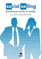 Social Selling: Guía fácil para vender en LinkedIn af Luis Font, Daniel Ronceros