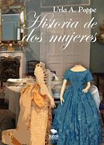 Historia de dos mujeres af Urla Poppe