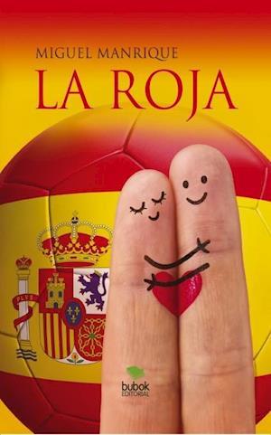 La Roja af Miguel Manrique