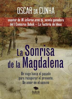 La sonrisa de la Magdalena af Oscar Cunha De