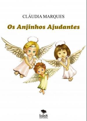 OS ANJINHOS AJUDANTES af Cláudia Marques