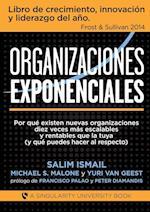 Organizaciones Exponenciales af Salim Ismail, Michael Malone S., Yuri Geest Van