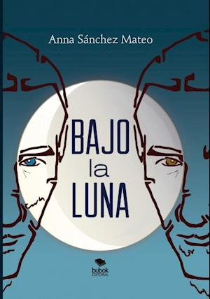 Bajo La luna af Anna Mateo Sánchez