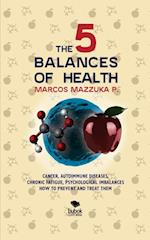 The 5 Balances of Health af Marcos Mazzuka