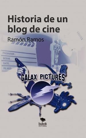 Historia de un blog de cine af Ramon Ramos