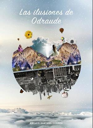 Las ilusiones de Odraude