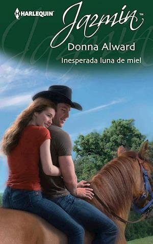 Inesperada luna de miel af Donna Alward