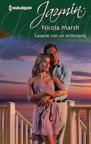 Casarse con un millonario af Nicola Marsh