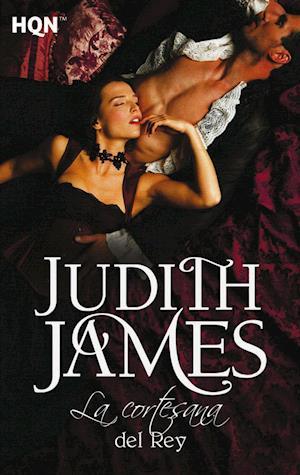 La cortesana del rey af Judith James