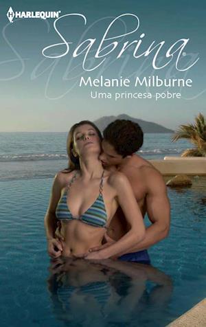 Uma princesa pobre af Melanie Milburne