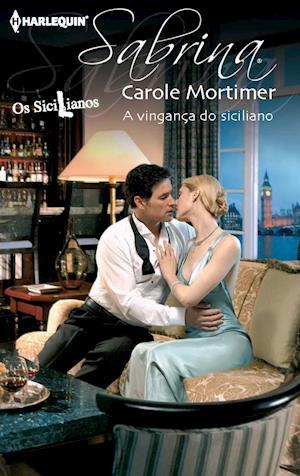 A vingança do siciliano af Carole Mortimer, Carole Mortimer