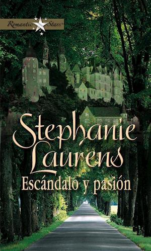 Escándalo y pasión af Stephanie Laurens
