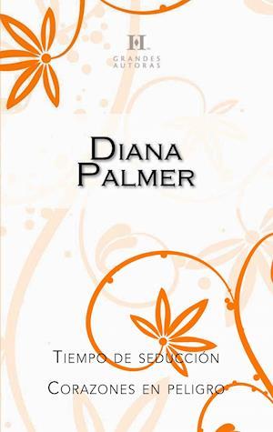 Tiempo de seducción - Corazones en peligro af Diana Palmer
