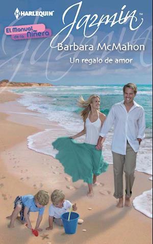 Un regalo de amor af Barbara McMahon