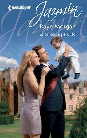 El príncipe perdido af Raye Morgan