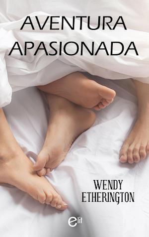 Aventura apasionada af Wendy Etherington