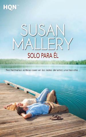 Solo para él af Susan Mallery