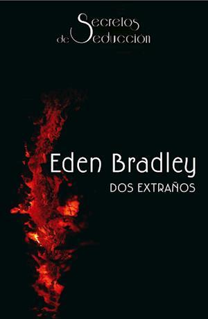 Dos extraños af Eden Bradley