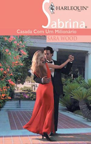 Casada com um milionário