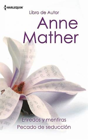 Enredos y mentiras - Pecado de seducción af Anne Mather