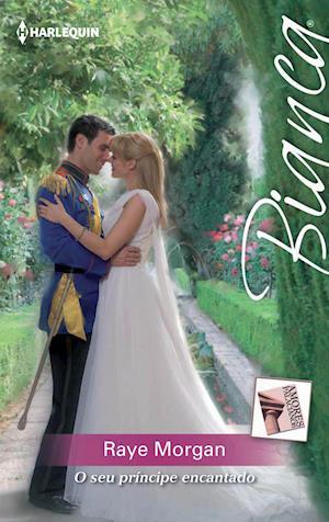 O seu príncipe encantado af Raye Morgan