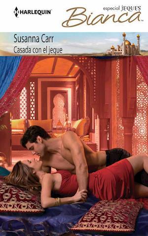 Casada con el jeque af Susanna Carr