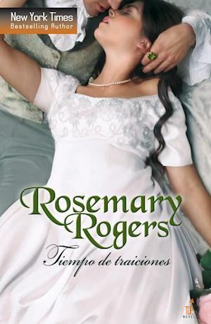 Tiempo de traiciones af Rosemary Rogers