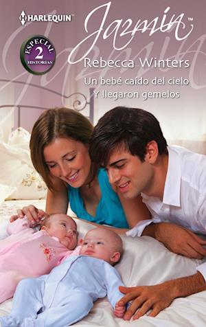 Un bebé caído del cielo - Y llegaron gemelos