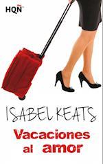 Vacaciones al amor af Isabel Keats
