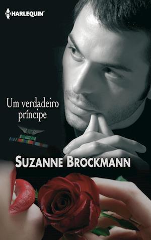 Um verdadeiro príncipe af Suzanne Brockmann