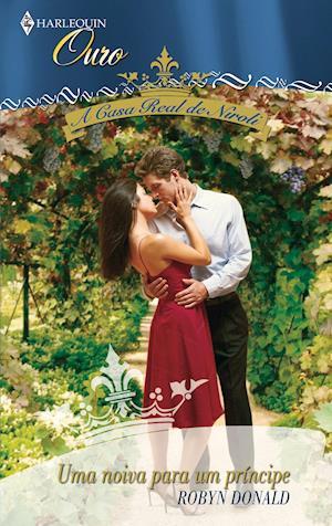 Uma noiva para um príncipe af Robyn Donald