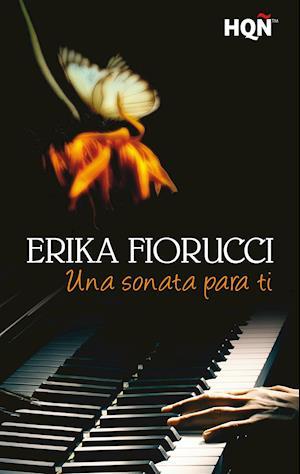 Una sonata para ti af Erika Fiorucci
