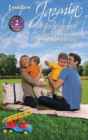 Un padre para sus hijos - Por el bien del bebe