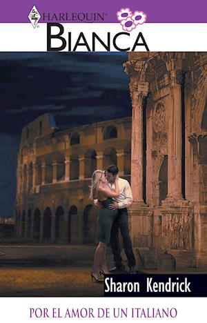 Por el amor de un italiano af Sharon Kendrick