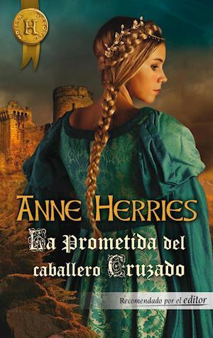 La prometida del caballero cruzado af Anne Herries