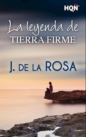 La leyenda de Tierra Firme af J. De La Rosa