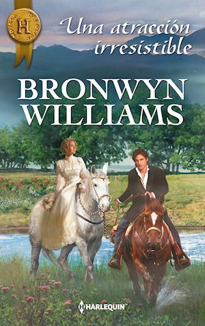 Una atracción irresistible af Bronwyn Williams