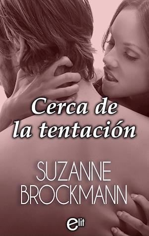 Cerca de la tentación af Suzanne Brockmann