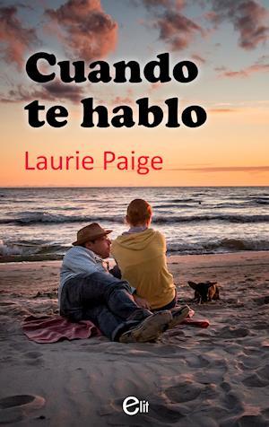 Cuando te hablo af Laurie Paige