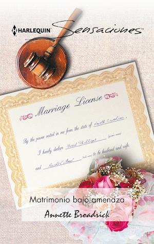 Matrimonio bajo amenaza