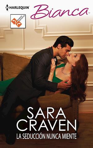 La seducción nunca miente af Sara Craven