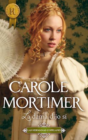 La dama dijo sí af Carole Mortimer, Carole Mortimer