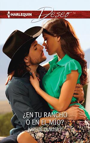 ¿En tu rancho o en el mío?