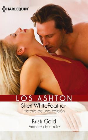 Historia de una traicion - Amante de nadie af Sheri WhiteFeather