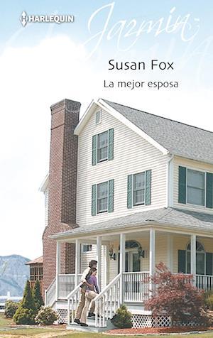 La mejor esposa af Susan Fox