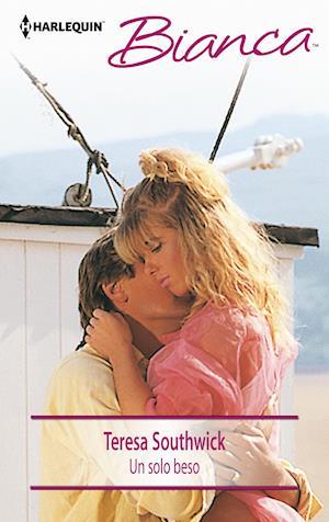 Un solo beso af Teresa Southwick